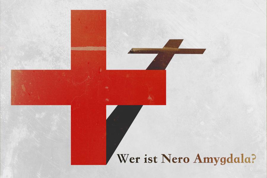 Wer ist Nero Amygdala